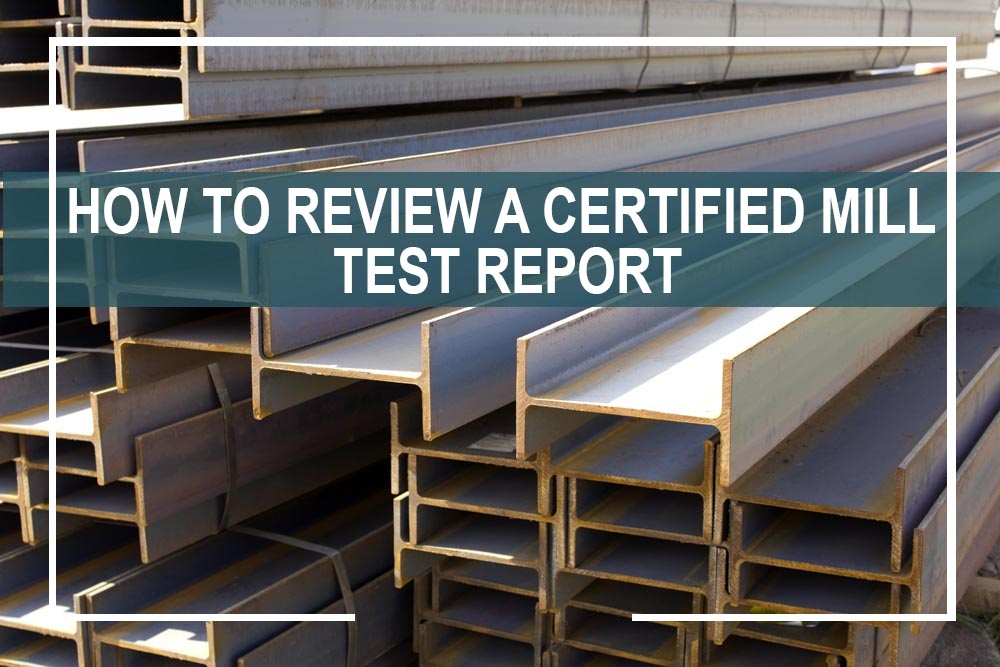 How-Review-Certified-Mill-Test-Report
