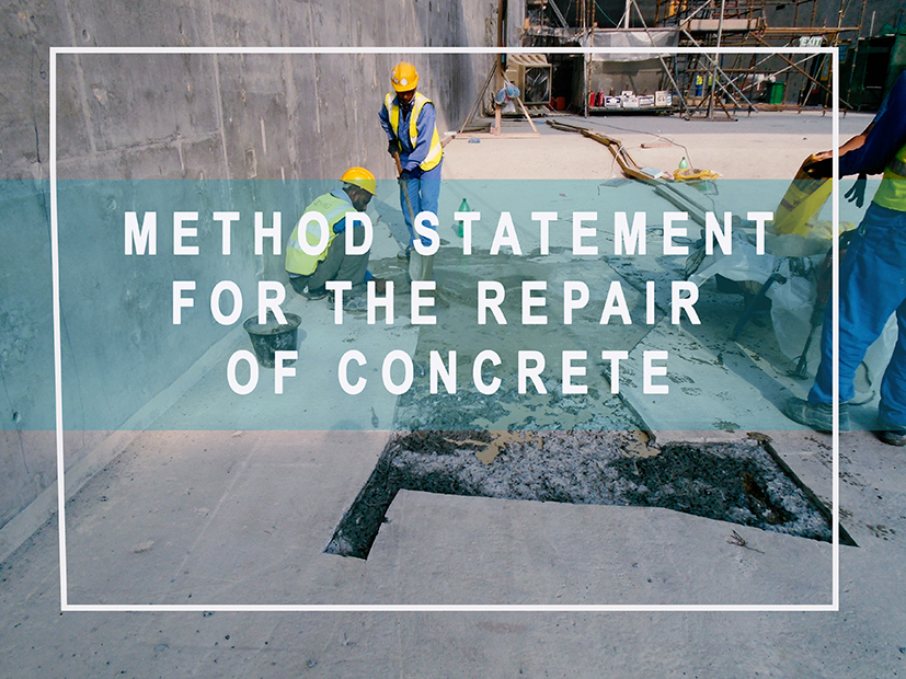 Method Statement for the Repair of Concrete – QA/QC Construction